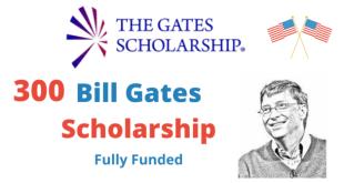 Fully Funded Gates Scholarship Program 2022