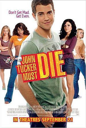 John Tucker Must Die Movie Poster 3 of 3 IMP Awards