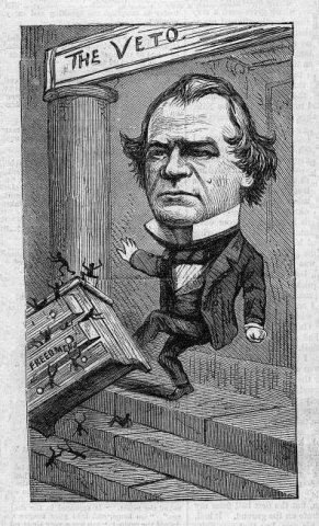 """Freedman's Bureau Bill Vetoed. Andrew Johnson vetoing Freedmen's Bureau, with the affected black people spilling out. From Thomas Nast's  celebrity cartoon series """"The Grand Masquerade Ball"""", April 14, 1866. (Source - impeach-andrewjohnson.com. Click for larger image."""
