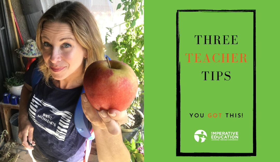 Three Tips for Teachers to Start off This School Year Right!