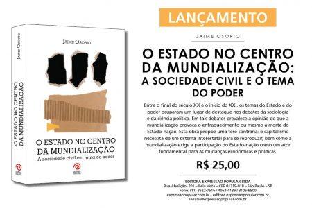 Lançamento – O Estado no Centro da Mundialização – Jaime Osorio