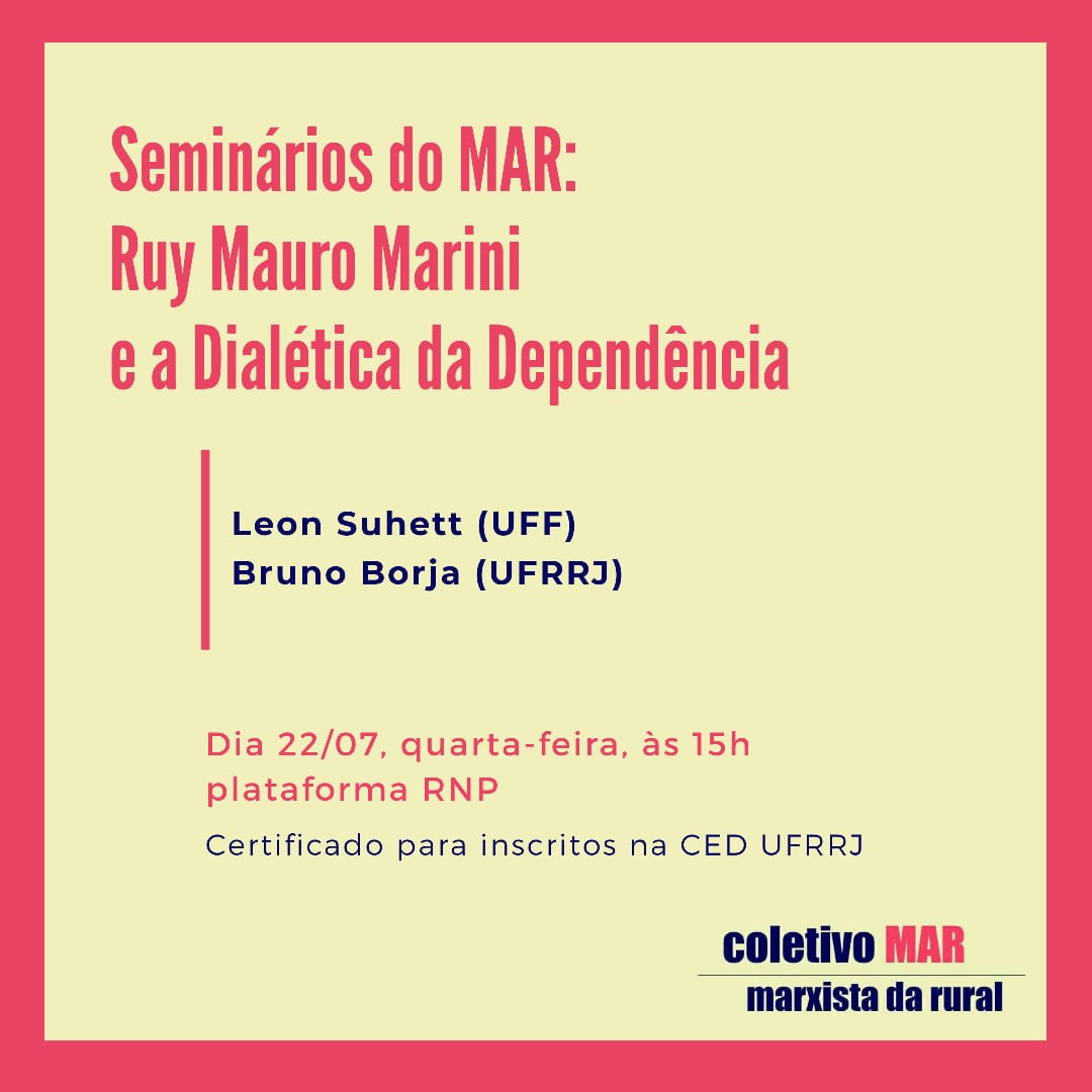 Seminarios do MAR – Debate sobre a Dialética da Dependência