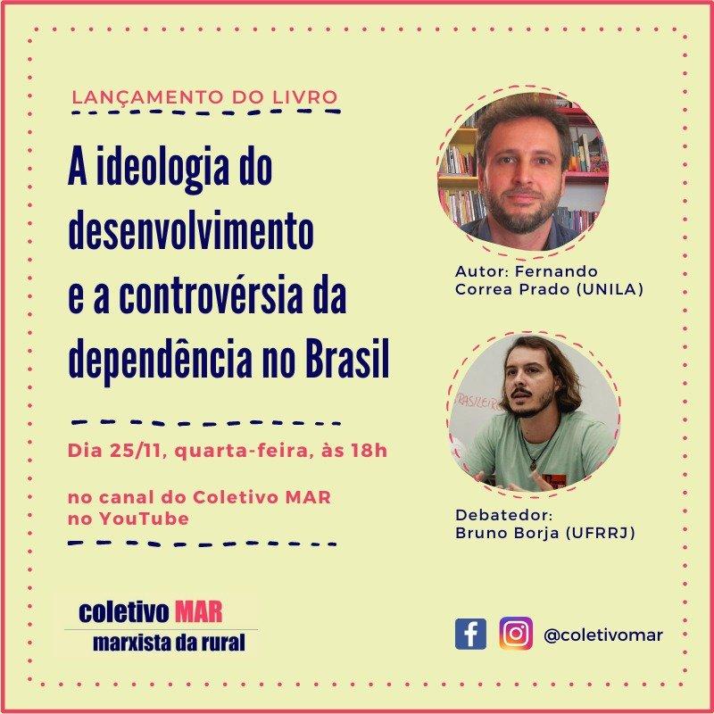 Lançamento de livro e debate com Fernando Prado – ideologia do desenvolvimento e dependência