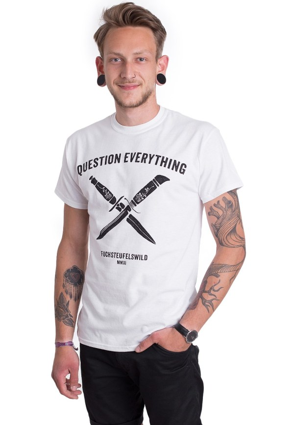 Fuchsteufelswild - Question Everything White - T-Shirt ...