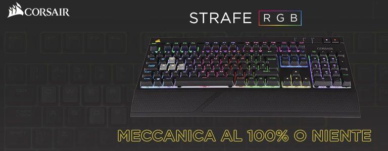 Corsair Strafe RGB – Tastiera Meccanica Gaming
