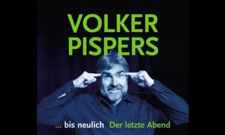 Volker Pispers – Der letzte Abend 2016