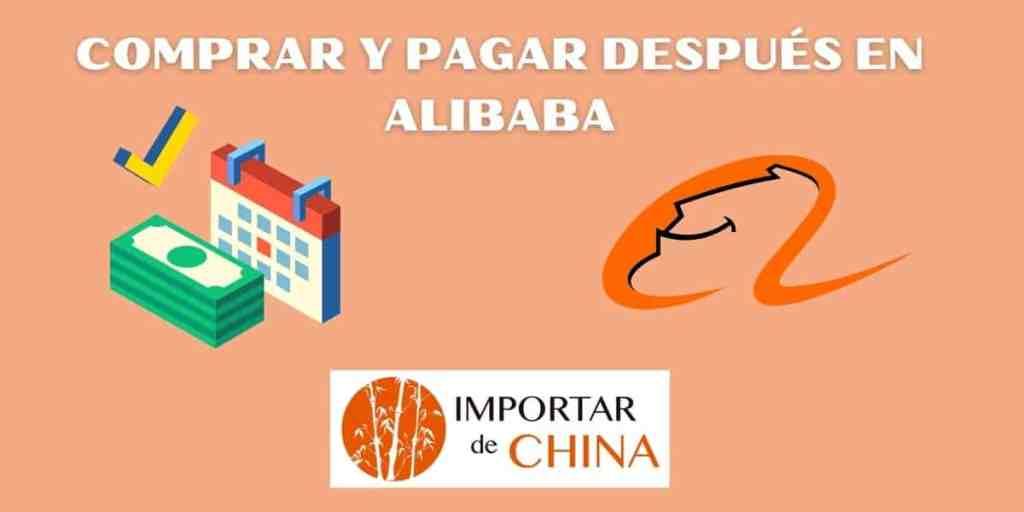 Comprar y pagar después en Alibaba