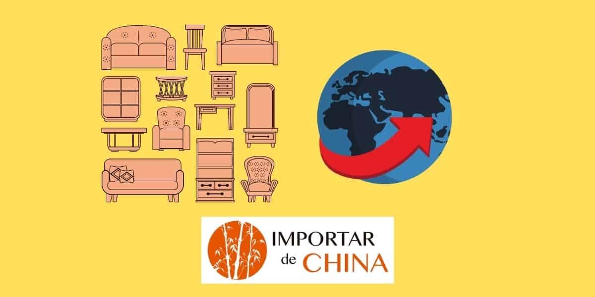 Importar muebles de China