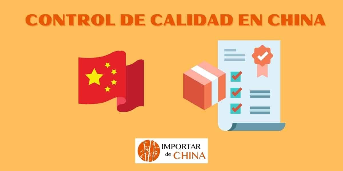 Control de calidad productos de China