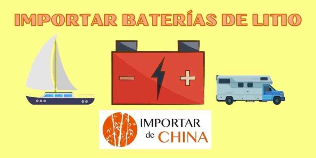 Importar baterías de litio de China