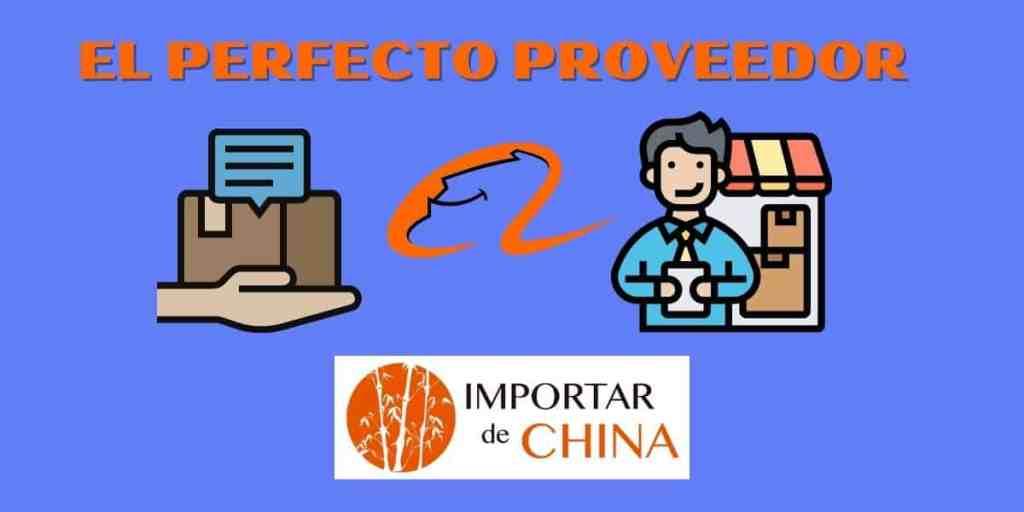 Características proveedor perfecto Alibaba
