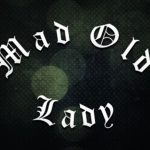 "Resenha de CD | 2011: ""Mad Old Lady"" – Mad Old Lady"