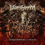 "WARSHIPPER e seu álbum insano: ""Worshippers of Doom"""