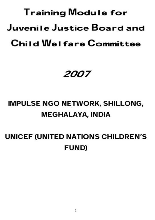 Training Module for Juvenile Justice Board and Child Welfare Committee 2007