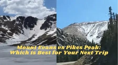 Mount Evans vs Pikes Peak