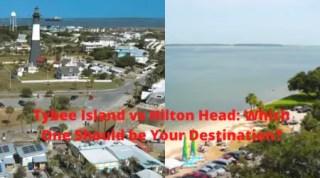 Tybee island vs Hilton head