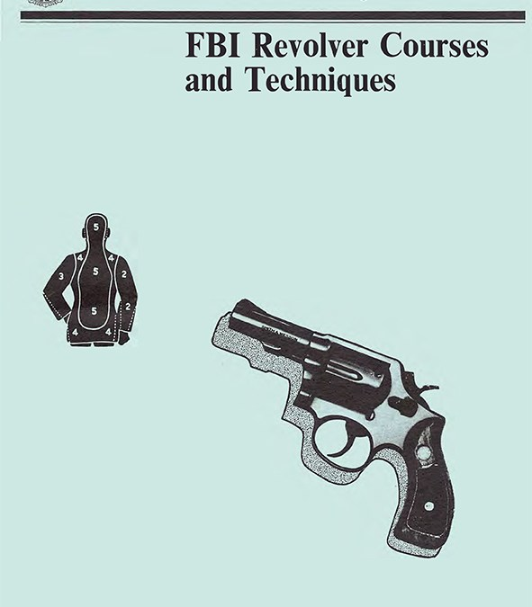 New Free Download – FBI Revolver Courses and Techniques