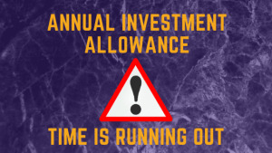 Annual Investment Allowance – time is running out