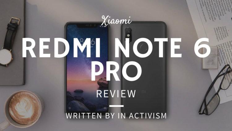Xiaomi Redmi Note 6 Pro 実機レビュー・評価・感想|AIカメラが秀逸なフラッグシップ機顔負けミドルハイスペックスマホ