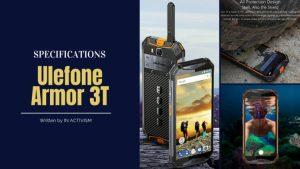 Ulefone Armor 3T スペック詳細|IP69K/IP68 ウォーキートーキー対応 5.7インチディスプレイ Helio P23 10300mAh大容量バッテリー搭載タフネススマホ