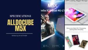 ALLDOCUBE M5X スペック詳細|Helio X27(MT6797X)搭載WQXGA10.1インチ高解像度タブレット