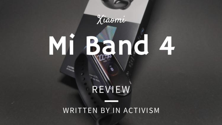 Xiaomi Mi Band 4  レビュー・スペック概要・評価・感想 フルカラーAMOLEDタッチディスプレイで更に利便性アップ&スタイリッシュに