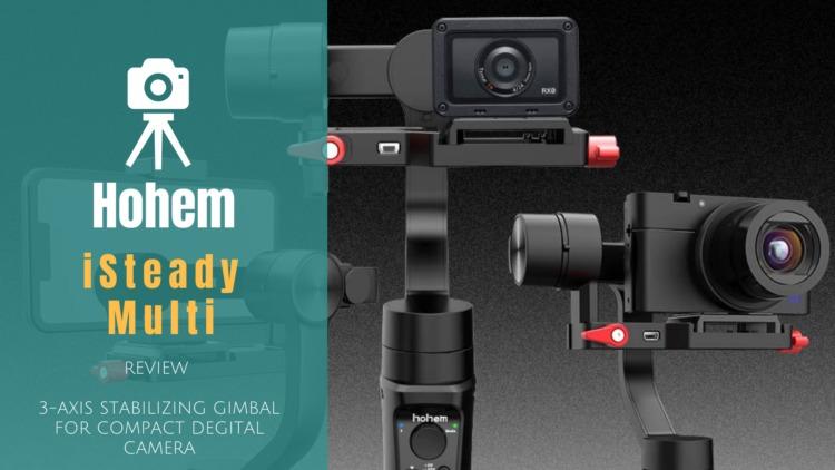 Hohem iSteady Multi 3軸ハンドヘルドジンバル レビュー|スマホ・アクションカメラ・コンデジをマルチに使える3in1スタビライザー
