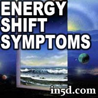 Symptoms of Energy Shifts
