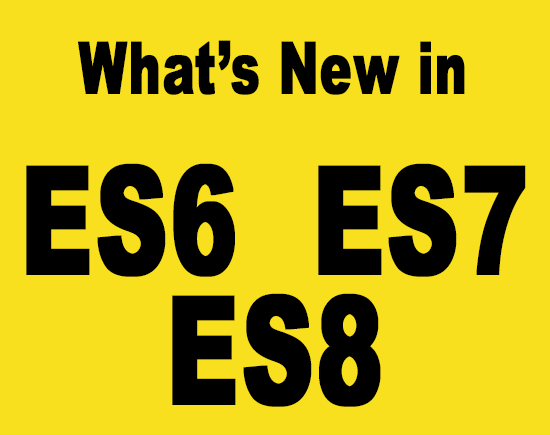 what is new in es6, es7 & es8