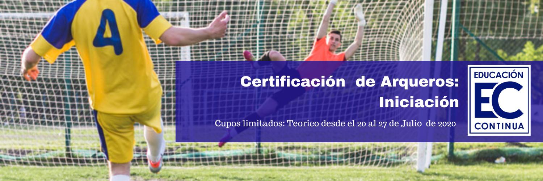 Certificacion de Arqueros I