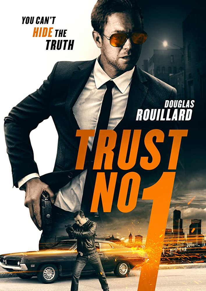 DOWNLOAD MOVIE: TRUST NO 1