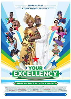 NOLLYWOOD MOVIE: YOUR EXCELLENCY DOWNLOAD