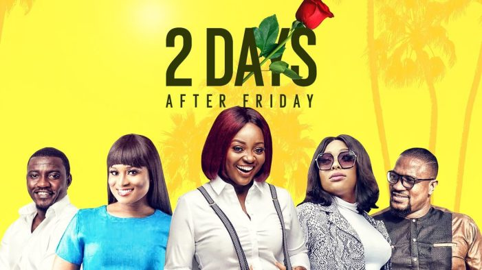 NOLLYWOOD MOVIE: 2 DAYS AFTER FRIDAY DOWNLOAD