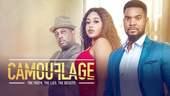 NOLLYWOOD MOVIE: CAMOUFLAGE DOWNLOAD