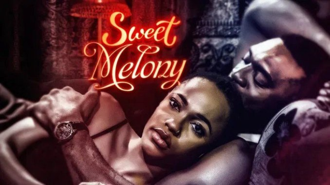 DOWNLOAD MOVIE: SWEET MELONY