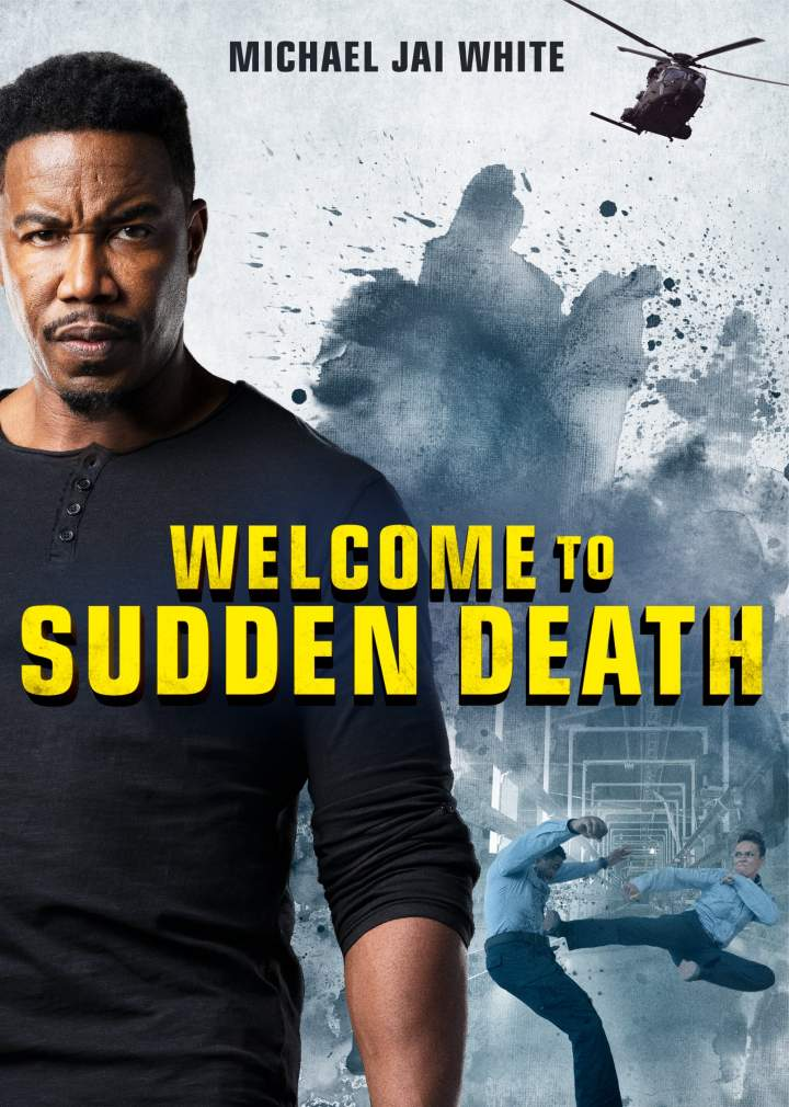 DOWNLOAD MOVIE : Welcome to Sudden Death (2020) DOWNLOAD