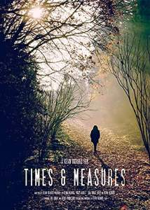 DOWNLOAD MOVIE: Times & Measures (2020)