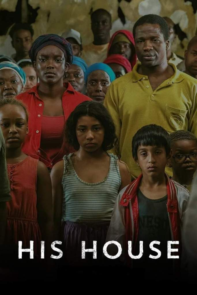 DOWNLOAD MOVIE: His House (2020)