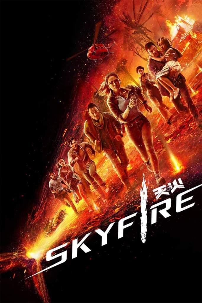 DOWNLOAD MOVIE: Skyfire (2019)