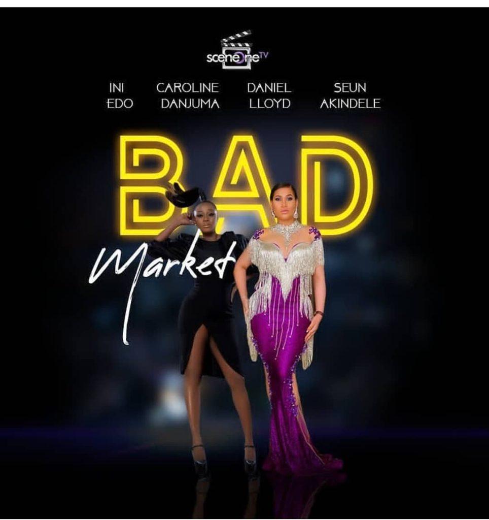 DOWNLOAD MOVIE: Bad Market – Nollywood