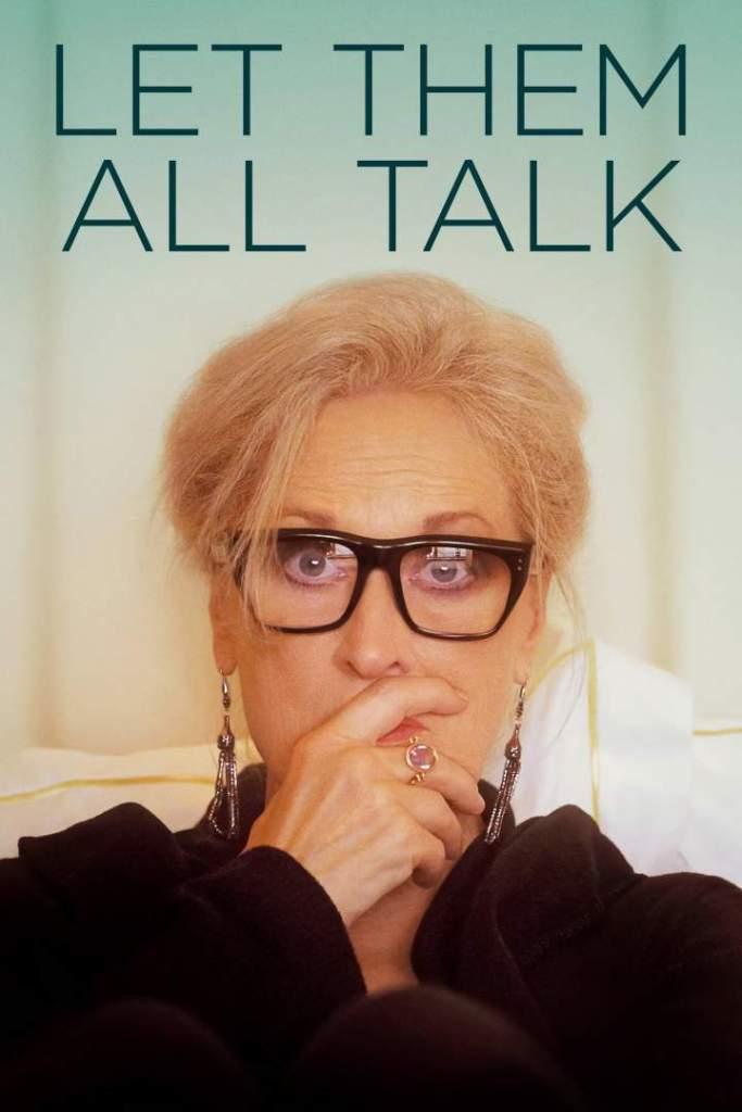 DOWNLOAD MOVIE: Let Them All Talk (2020)