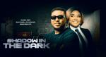 Shadow In The Dark – Nollywood