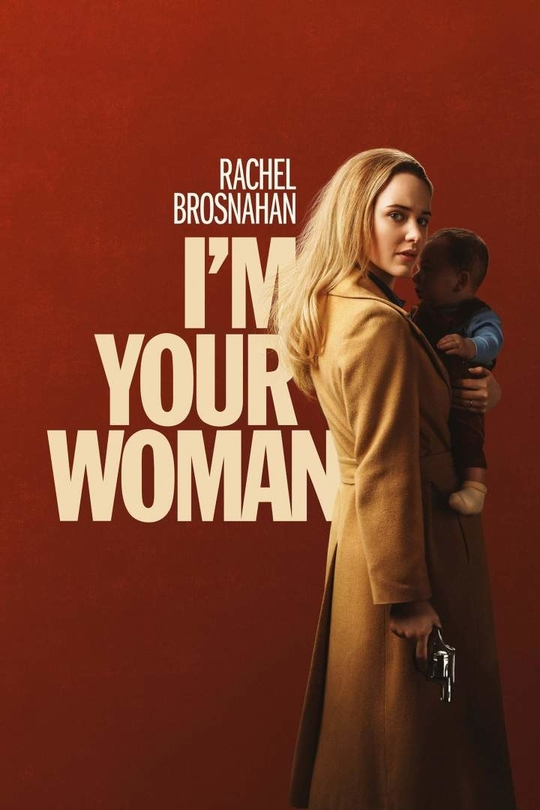 DOWNLOAD MOVIE: I'm Your Woman (2020)