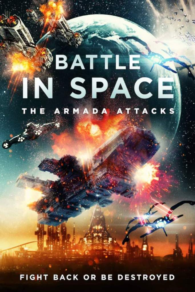 DOWNLOAD MOVIE Battle in Space: The Armada Attacks (2021)