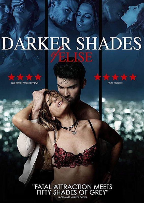 DOWNLOAD MOVIE: Darker Shades of Elise (2017)
