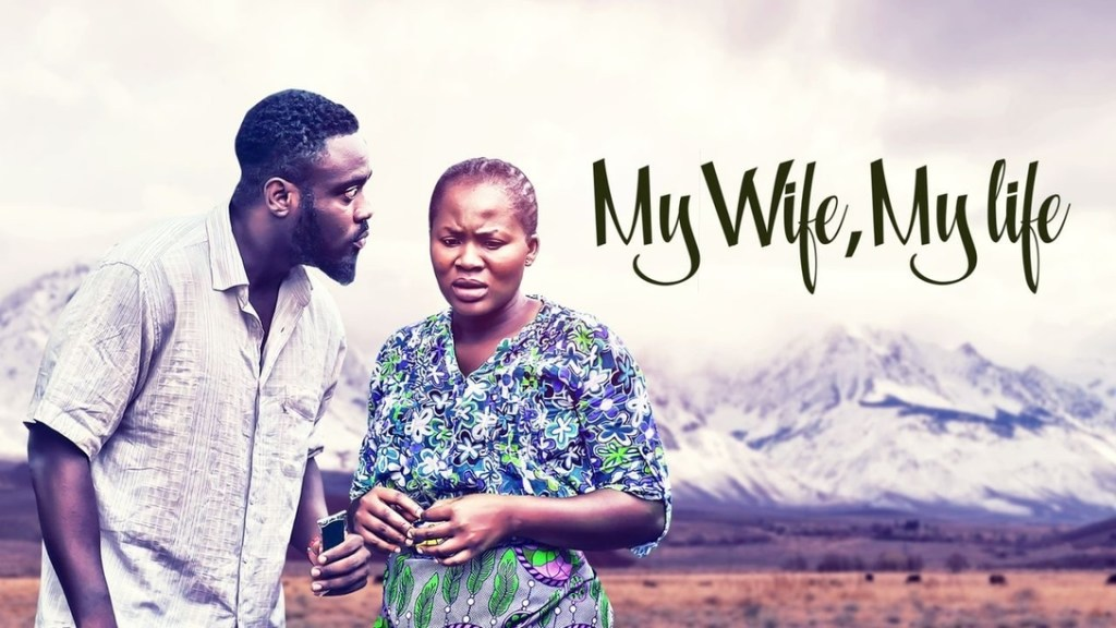DOWNLOAD MOVIE: My Wife, My Life – Nollywood