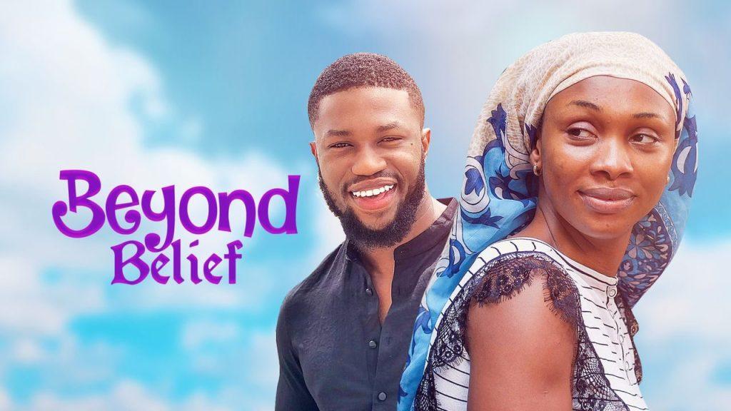 DOWNLOAD MOVIE: Beyond Belief – Nollywood