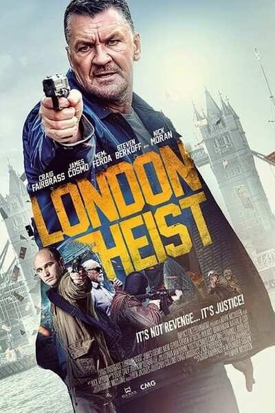 DOWNLOAD MOVIE: London Heist (2017)