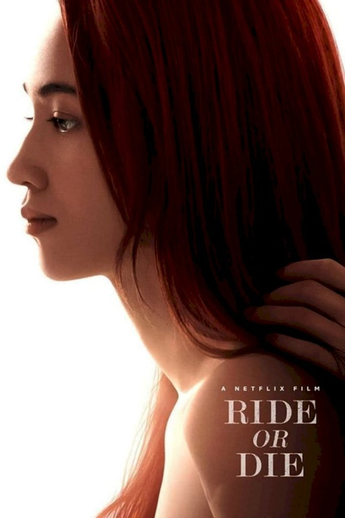DOWNLOAD MOVIE: Ride or Die (2021)