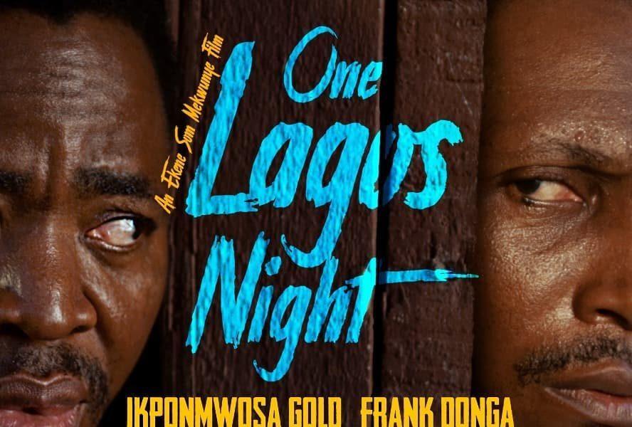 DOWNLOAD MOVIE: One Lagos Night